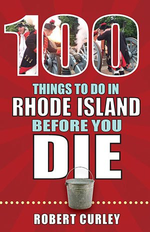 100-things-to-do-in-rhode-island-before-you-die