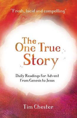 book- The One True Story Daily Readings for Advent from Genesis to Jesus