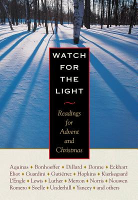 book Watch for the Light Readings for Advent and Christmas