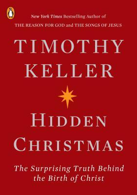 book-hidden-christmas-timothy-keller