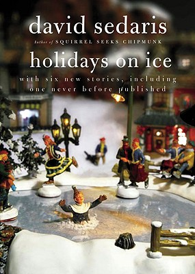 book-Holidays on Ice by david sedaris