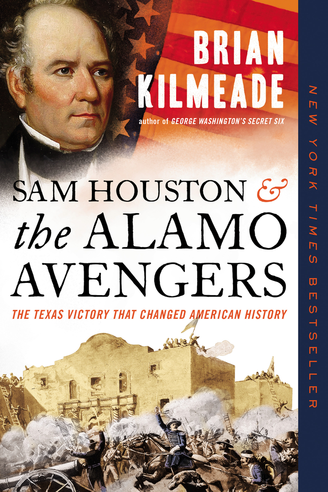 book-Sam Houston and the Alamo Avengers-The Texas Victory That Changed American History