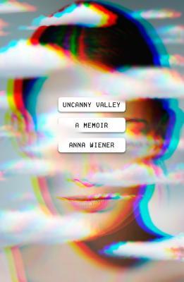 book-Uncanny Valley-A Memoir