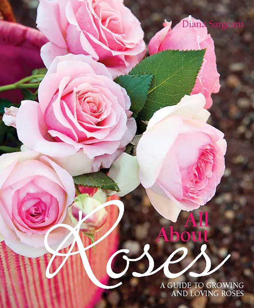 book-All about Roses-A Guide to Growing and Loving Roses