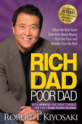 book-Rich Dad Poor Dad-What the Rich Teach Their Kids about Money That the Poor and Middle Class Do Not!
