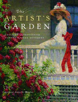 book-The Artist's Garden-American Impressionism and the Garden Movement