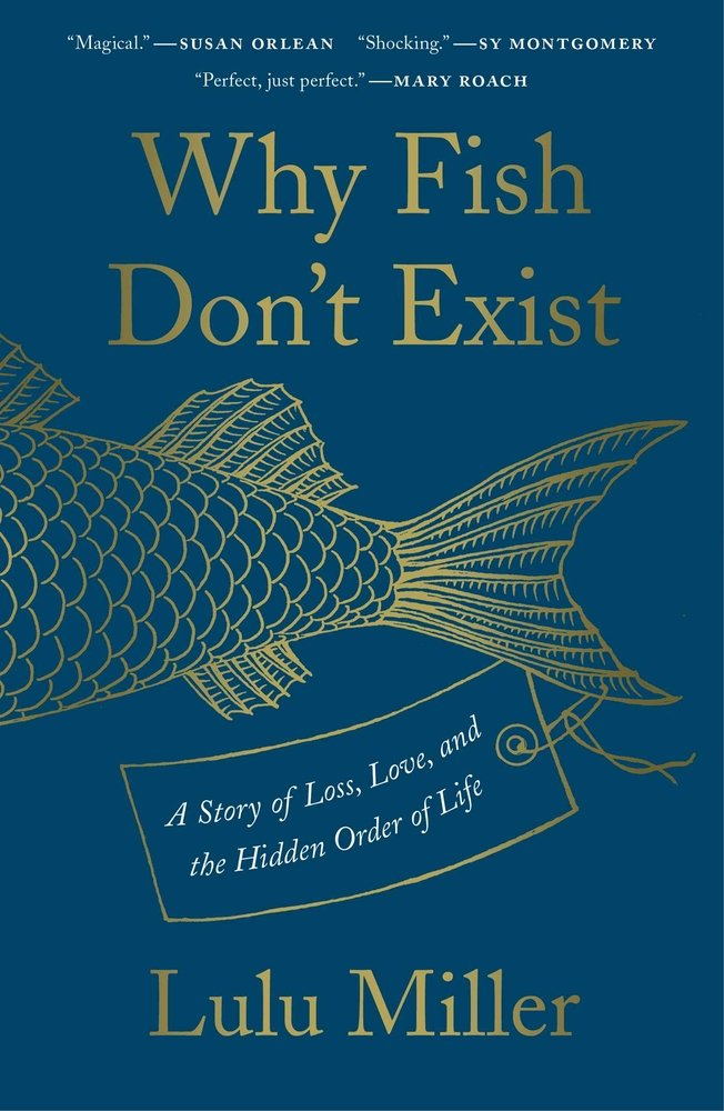 book-Why Fish Don't Exist-A Story of Loss, Love, and the Hidden Order of Life