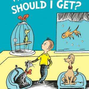 Dr. Seuss  What Pet Should I Get?
